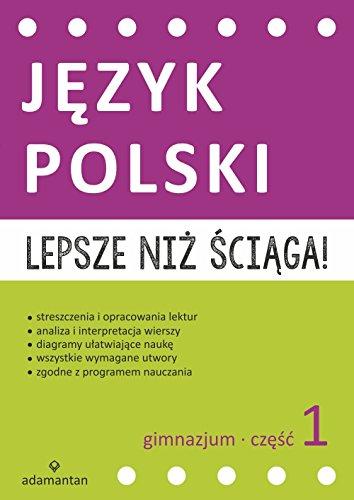 Lepsze Niz Sciaga Jezyk Polski Gimnazjum Czesc 1 Amazones