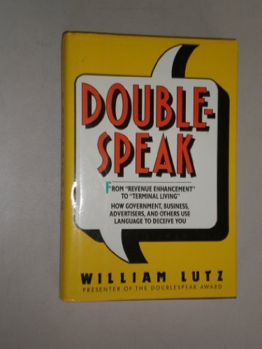 0060161345 - William Lutz: Doublespeak: From Revenue Enhancement to Terminal Living : How Government, Business, Advertisers, and Others U - Buch