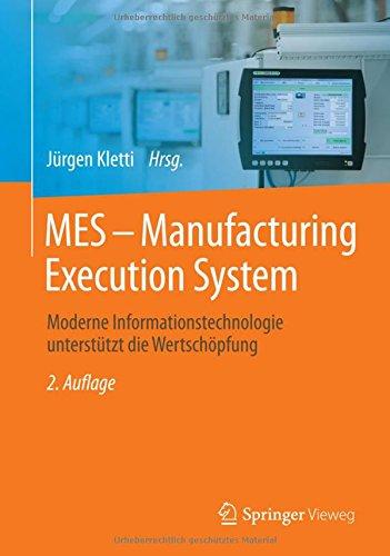 mes-manufacturing-execution-system-moderne-informationstechnologie-untersttzt-die-wertschpfung