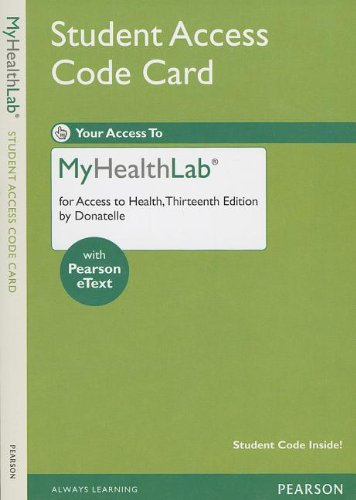 NEW MyHealthLab with Pearson eText -- Standalone Access Card -- for Access to Health (MyHealthLab (Access Codes))