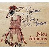 Nicu Alifantis- Madame Mon Amour