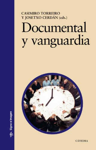 Descargar Libro Documental Y Vanguardia Josetxo Cerdán