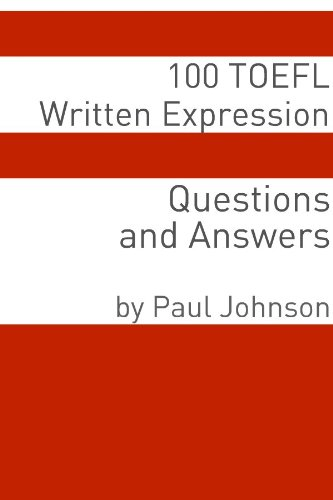 Download 100 TOEFL Written Expression Questions and Answers Pdf