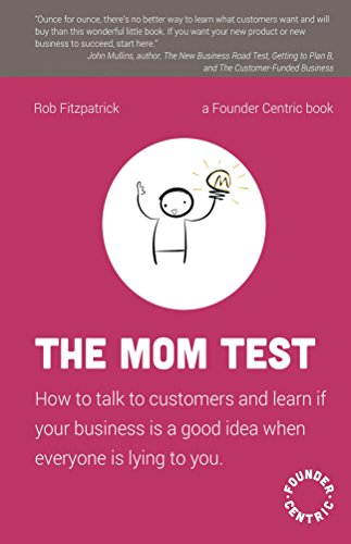 Mom Test customers business everyone ebook product image