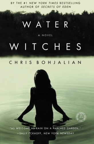 Water Witches [Chris Bohjalian] (Tapa Blanda)