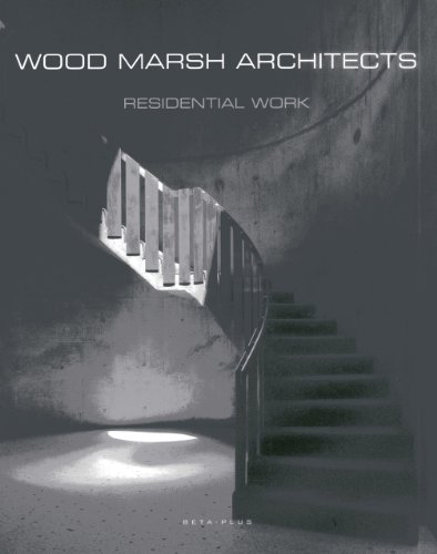 Marsh Wood - Wood Marsh Architects: Residential Work