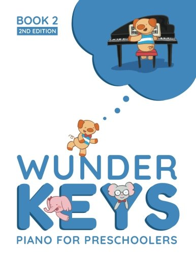 WunderKeys Piano For Preschoolers: Book 2, 2nd Edition