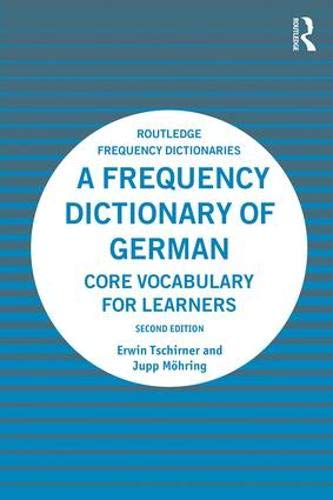 A Frequency Dictionary of German: Core Vocabulary for Learners (Routledge Frequency Dictionaries) (English and German Edition)