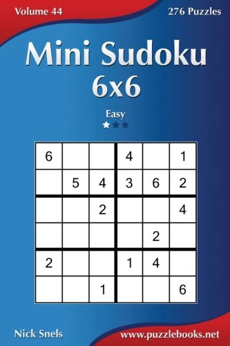 Mini Sudoku 6x6 - Easy - Volume 44 - 276 Puzzles
