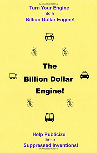 The Billion Dollar Engine! - Turn Your Engine into a Billion Dollar Engine! - Help Publicize these Suppressed Inventions! - Excel Wind Turbine