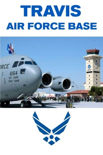 (Travis Air Force Base: Military Families - Composition Notebook Journal Diary; College Ruled; 150 pages)