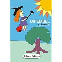 Uipembel, a bruxa (Portuguese Edition)