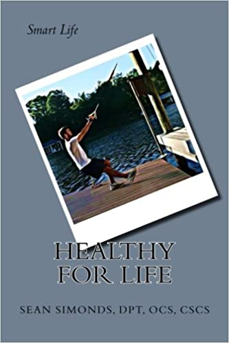 Smart Life: A Healthier Life at Your Pace (The Smart Life Series)