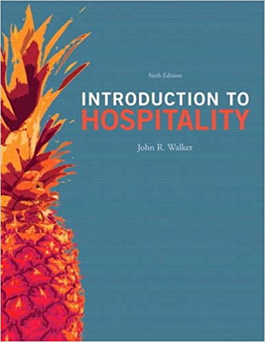 Introduction to Hospitality (6th Edition): John R  Walker