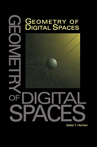 Geometry of Digital Spaces (Applied and Numerical Harmonic Analysis)