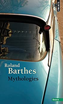 Mythologies par Barthes