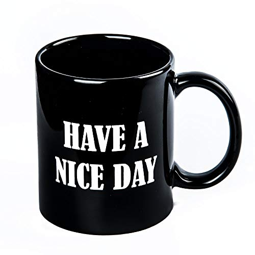 Have A Nice Day Funny Finger Coffee Mug - Unique Gift Idea and Humor Sense Cup for Milk Juice or Tea, Black