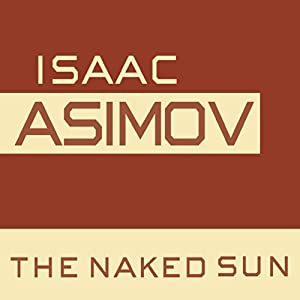 The Naked Sun Audiobook