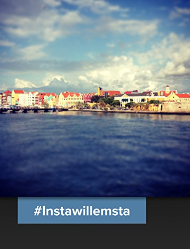 #Instawillemsta: A collection of pictures taken in and around Willemstad, the capital city of Curaçao.