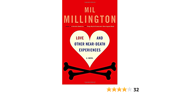 Download Love And Other Near Death Experiences By Mil Millington