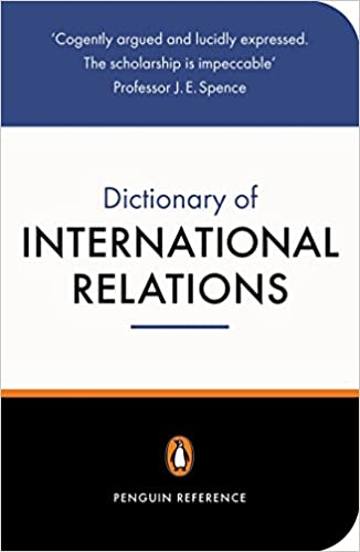 Amazon com: The Penguin Dictionary of International Relations