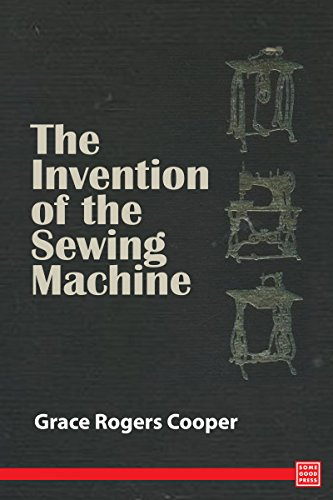 The Invention of the Sewing Mechanism