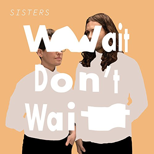 Wait Don't Wait