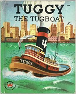 TUGGY THE TUGBOAT - Read and Hear, a Little Wonder Book and a Speical Record Which Tells the