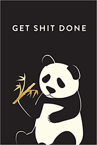 get shit done daily monthly weekly academic student planner 2018 2019 panda august 2018 july 2019 6 x 9 academic student planner with women teenagers girls students teachers