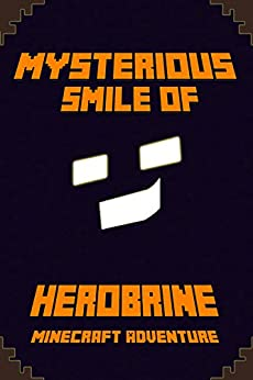 Minecraft Mysterious Herobrine Adventure Adventures ebook product image