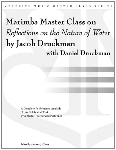 Marimba Master Class on Reflections on the Nature of Water (Meredith Music Master Class) pdf