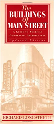 The Buildings Of Main Street: A Guide To American Commercial Architecture  (American Association For State And Local History) Updated Edition Edition