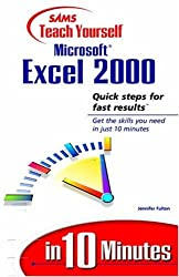 Sams Teach Yourself Microsoft Excel 2000 in 10 Minutes