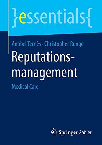 Reputationsmanagement: Medical Care (essentials) (German Edition)
