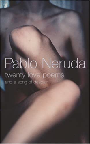 Image result for twenty love poems and a song of despair