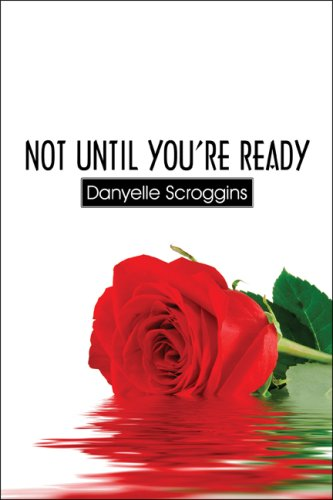 Books : Not Until You're Ready