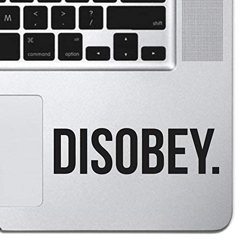 Disobey Sticker Decal MacBook Pro Air 13 15 17 Keyboard Keypad Mousepad Trackpad Laptop Inspirational Laptop iPad Sticker
