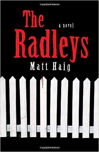 The Radleys A Novel Matt Haig 9781439194010 Amazon Books