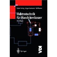 Elektrotechnik für Maschinenbauer: Grundlagen (VDI-Buch)