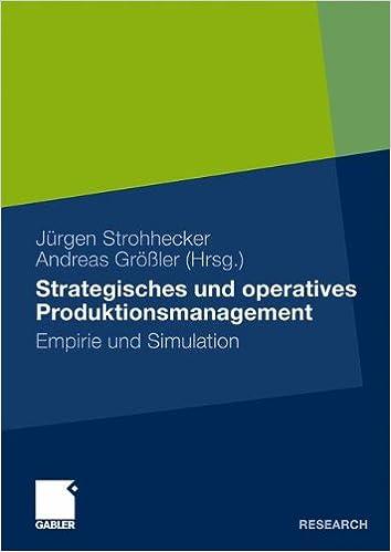Book Strategisches und Operatives Produktionsmanagement: Empirie und Simulation