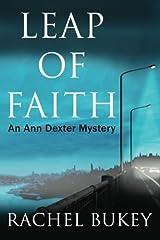 Leap of Faith (An Ann Dexter Mystery) by Rachel Bukey (2014-07-25) Paperback