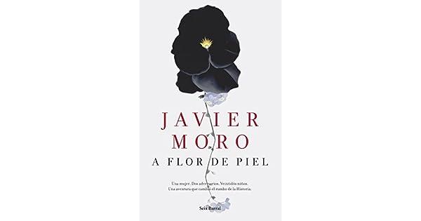 Amazon.com: A flor de piel (Spanish Edition) eBook: Javier ...