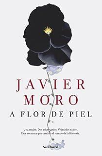 A flor de piel par Moro