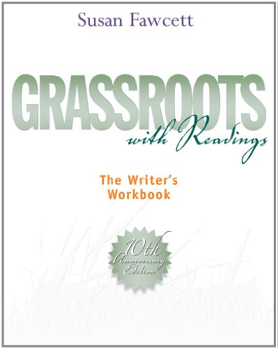 Grassroots with Readings: The Writer's Workbook (Available Titles Aplia)