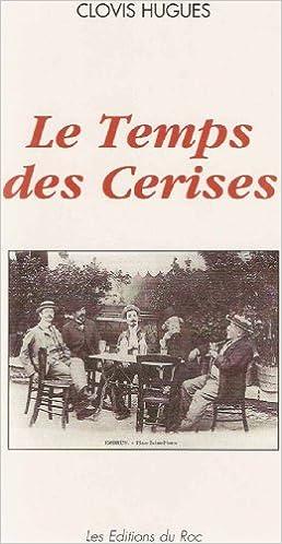 Téléchargement Le Temps des Cerises pdf