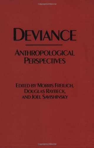 Deviance: Anthropological Perspectives
