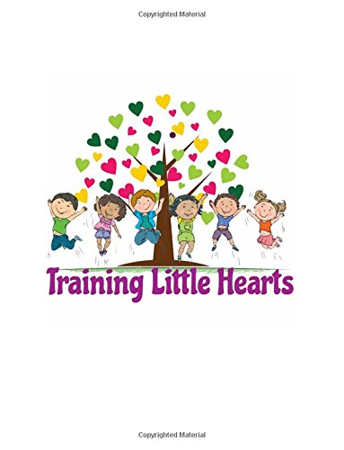 Training Little Hearts - Level One: A Scripture Learning System