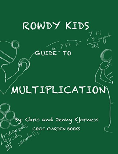 Rowdy Kids Guide to Multiplication