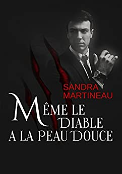 Même le diable a la peau douce (French Edition) by [Martineau, Sandra]