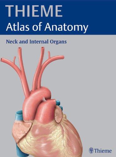 Thieme Atlas of Anatomy. Neck an Internal Organs